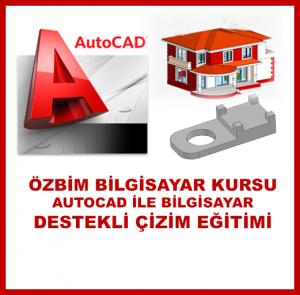 AutoCad İle Bilgisayar Destekli Tasarım Kursu -ÖzBim Bilgisayar İngilizce Muhasebe Kursu- Konya